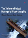 The Software Project Manager's Bridge to Agility (eBook)