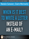 When Is It Best to Write a Letter Instead of an E-mail? (eBook)