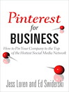 Pinterest for Business (eBook): How to Pin Your Company to the Top of the Hottest Social Media Network