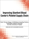 Improving Stanford Blood Center's Platelet Supply Chain (eBook)