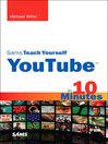 Sams Teach Yourself YouTube™ in 10 Minutes (eBook)