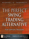 The Perfect Swing Trading Alternative for Option Traders (eBook)
