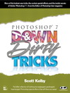 Photoshop 7 Down and Dirty Tricks (eBook)