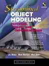 Streamlined Object Modeling (eBook): Tools, Techniques, and Methodology of Developing Robust Software
