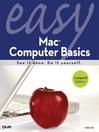 Easy Mac® Computer Basics (eBook)