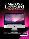 The Mac OS X Leopard Book (eBook): How to Do the Things You Want to Do on Your Mac