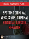 Spotting Criminal Versus Non-Criminal Financial Advisor Behavior (eBook)