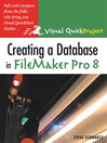 Creating a Database in FileMaker Pro 8 (eBook): Visual QuickStart Guide