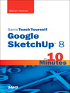 Sams Teach Yourself Google SketchUp 8 in 10 Minutes (eBook)
