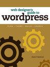 Web Designer's Guide to WordPress (eBook): Plan, Theme, Build, Launch