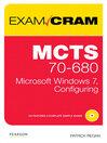 MCTS 70-680 Exam Cram (eBook): Microsoft Windows 7, Configuring
