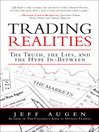 Trading Realities (eBook): The Truth, the Lies, and the Hype In-Between