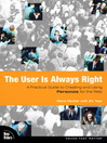 The User Is Always Right (eBook): The Essential Resource for Design, Production, and Prepress
