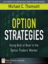 Option Strategies (eBook): Going Bull or Bear in the Option Traders' Market