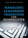 Managing Leadership Transition for Nonprofits (eBook): Passing the Torch to Sustain Organizational Excellence