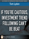 If You're Cautious, Investment Trend Following Can't Be Beat (eBook)