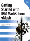 Getting Started with IBM WebSphere sMash (eBook)