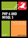 PHP 6 and MySQL 5 for Dynamic Web Sites (eBook): Visual QuickPro Guide