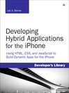 Developing Hybrid Applications for the iPhone (eBook): Using HTML, CSS, and JavaScript to Build Dynamic Apps for the iPhone