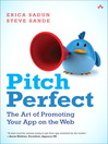 Pitch Perfect (eBook): The Art of Promoting Your App on the Web