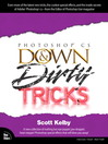 Adobe Photoshop CS Down & Dirty Tricks (eBook)
