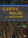 Scientific Imaging with Photoshop (eBook): Methods, Measurement and Output
