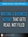 Writing a Business Report That Gets Read, Not Filed (eBook)