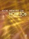 Adobe Fireworks CS4 How-Tos (eBook): 100 Essential Techniques