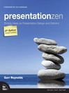 Presentation Zen (eBook): Simple Ideas on Presentation Design and Delivery