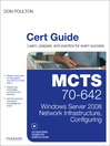 MCTS 70-642 Cert Guide (eBook): Windows Server 2008 Network Infrastructure, Configuring