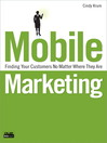 Mobile Marketing (eBook): Finding Your Customers No Matter Where They Are