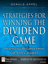 Strategies for Winning the Dividend Game (eBook): Maximizing Returns from the Stock Market
