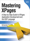 Mastering Xpages (eBook): A Step-by-Step Guide to XPages Application Development and the XSP Language