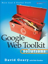 Google Web Toolkit Solutions (eBook): A Guide for Project Managers