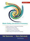 Multimedia Fundamentals, Volume 1 (eBook): Media Coding and Content Processing