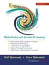 Multimedia Fundamentals, Volume 1 (eBook): Media Coding and Content Processing