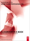 ActionScript® 3.0 for Adobe® Flash® Professional CS5 Classroom in a Book® (eBook)