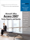 Microsoft Office Access 2007 Forms, Reports, and Queries (eBook)