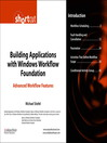 Building Applications with Windows Workflow Foundation (WF) (eBook): State Machine and Rules-Driven Workflows (Digital Short Cut)