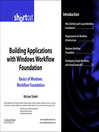 Building Applications with Windows Workflow Foundation (WF) (eBook): Advanced Workflow Features (Digital Short Cut)