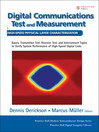 Digital Communications Test and Measurement (eBook): High-Speed Physical Layer Characterization
