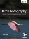 Bird Photography (eBook): From Snapshots to Great Shots
