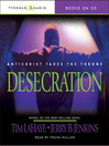 Desecration (MP3): Left Behind Series, Book 9