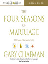 The Four Seasons of Marriage (MP3): Which Season of Marriage Are You In?