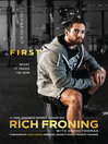 First (eBook): What It Takes to Win