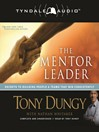 The Mentor Leader (MP3): Secrets to Building People and Teams that Win Consistently