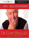 The DNA of Relationships (MP3): Discover How You Are Designed for Satisfying Relationships