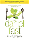 The Daniel Fast (eBook): Feed your Soul, Strengthen your Spirit, and Renew your Body