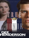 True Honor (eBook): Uncommon Heroes Series, Book 3