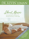Sheet Music (eBook): Secrets to Sexual Intimacy in Marriage